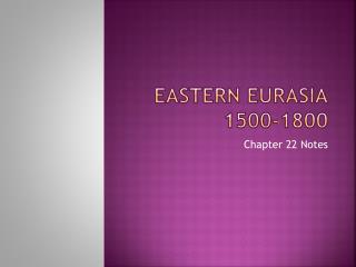 Eastern Eurasia 1500-1800