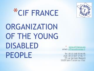 ORGANIZATION OF THE YOUNG  DISABLED  PEOPLE