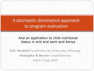 A stochastic dominance approach to program evaluation