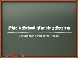 Ohio's School Funding System