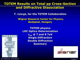 TOTEM  R esults on  T otal  pp Cross-Section  and  Diffractive  Dissociation