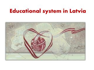 Educational system in Latvia