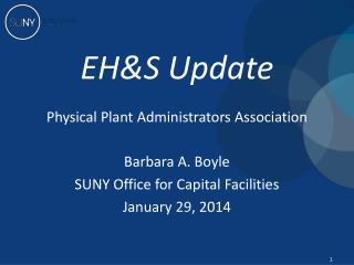 EH&S  Update Physical Plant Administrators Association