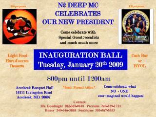 N2 DEEP MC  CELEBRATES OUR NEW  PRESIDENT