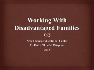 Working With Disadvantaged Families