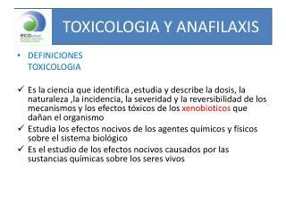 TOXICOLOGIA Y ANAFILAXIS