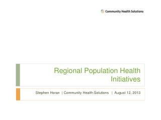 Regional Population Health Initiatives