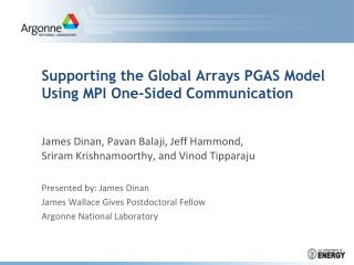 Supporting the Global Arrays PGAS Model Using MPI One-Sided Communication