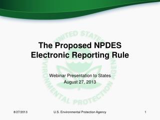 The Proposed NPDES  Electronic Reporting Rule