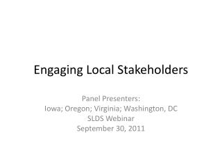 Engaging  Local Stakeholders