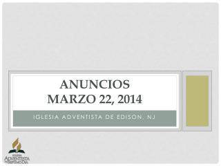 Anuncios Marzo 22, 2014