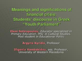 "Meanings and significations of financial crisis : Students' discourse in Greek "" Youth Parliament"""