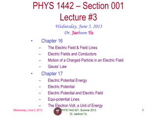 PHYS  1442  – Section  001 Lecture  #3