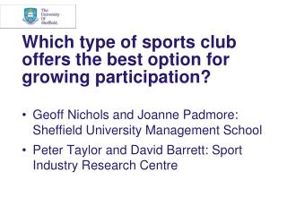 Which type of sports club offers the best option for growing participation?