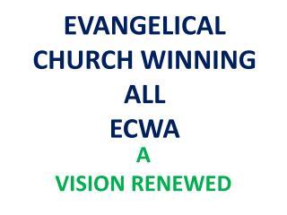 EVANGELICAL CHURCH WINNING ALL ECWA