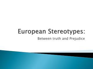 European Stereotypes :