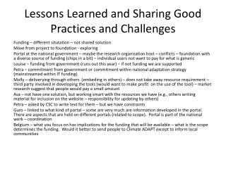 Lessons Learned and Sharing Good Practices and Challenges