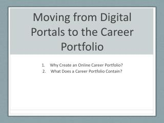 Moving from Digital Portals to the Career Portfolio