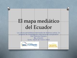 El mapa mediático del Ecuador