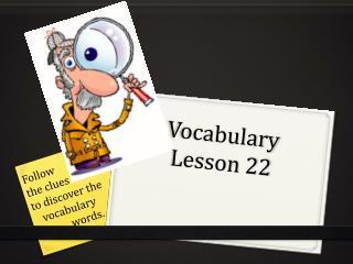Vocabulary Lesson 22