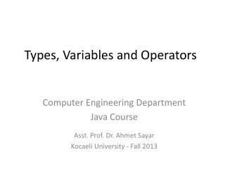 Types, Variables and Operators
