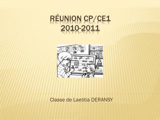 R�union  cp /ce1 2010-2011