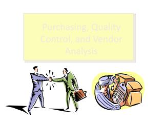 Purchasing, Quality Control, and Vendor Analysis