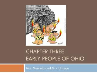 Chapter three  Early people of  ohio