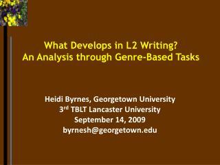 What Develops in L2 Writing?  An Analysis through Genre-Based Tasks