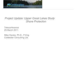 Project Update: Upper Great Lakes Study 				Shore Protection