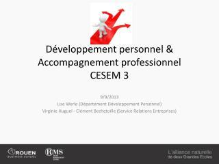 Développement personnel & Accompagnement professionnel CESEM 3