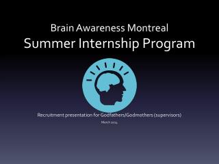 Brain Awareness Montreal Summer  Internship  Program