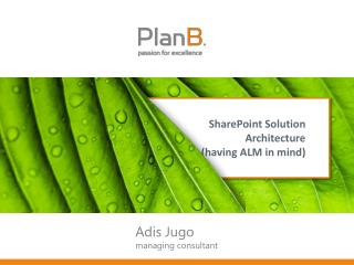 SharePoint Solution Architecture (having ALM in mind)