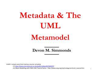 Metadata & The UML Metamodel