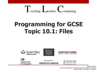 Programming for GCSE Topic 10.1: Files