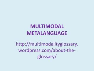 MULTIMODAL METALANGUAGE