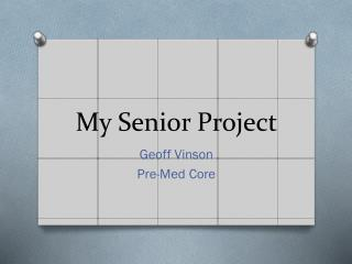 My Senior Project