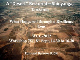 "A ""Desert"" Restored – Shinyanga, Tanzania"