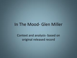 In The Mood- Glen Miller