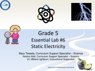 Grade 5  Essential  Lab #6  Static  Electricity