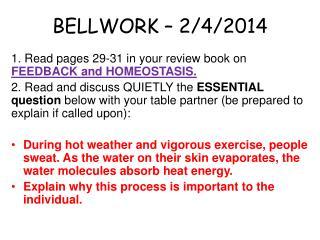BELLWORK – 2/4/2014