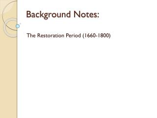 Background Notes:
