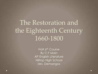 The Restoration and  the  Eighteenth Century 1660-1800