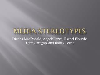 Media Stereotypes