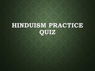 Hinduism Practice Quiz