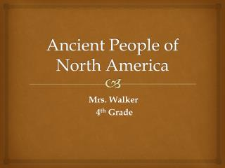 Ancient People of North America