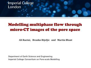 Modelling multiphase flow through micro-CT images of the pore space