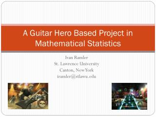 A Guitar Hero Based Project in Mathematical Statistics