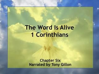 The Word Is Alive 1 Corinthians