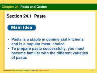 Pasta is a staple in commercial kitchens  and is a popular menu choice.